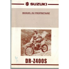MANUEL PROPRIETAIRE DR-Z400S 2000-2004 SUZUKI