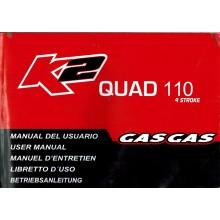 REVUE TECHNIQUE/MANUEL UTILISATION QUAD 110 K2  GAS GAS